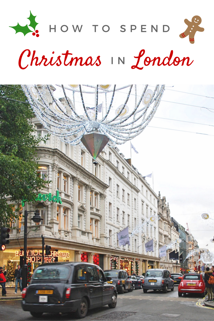 Everything you need to know to have a very festive time in London at Christmas.